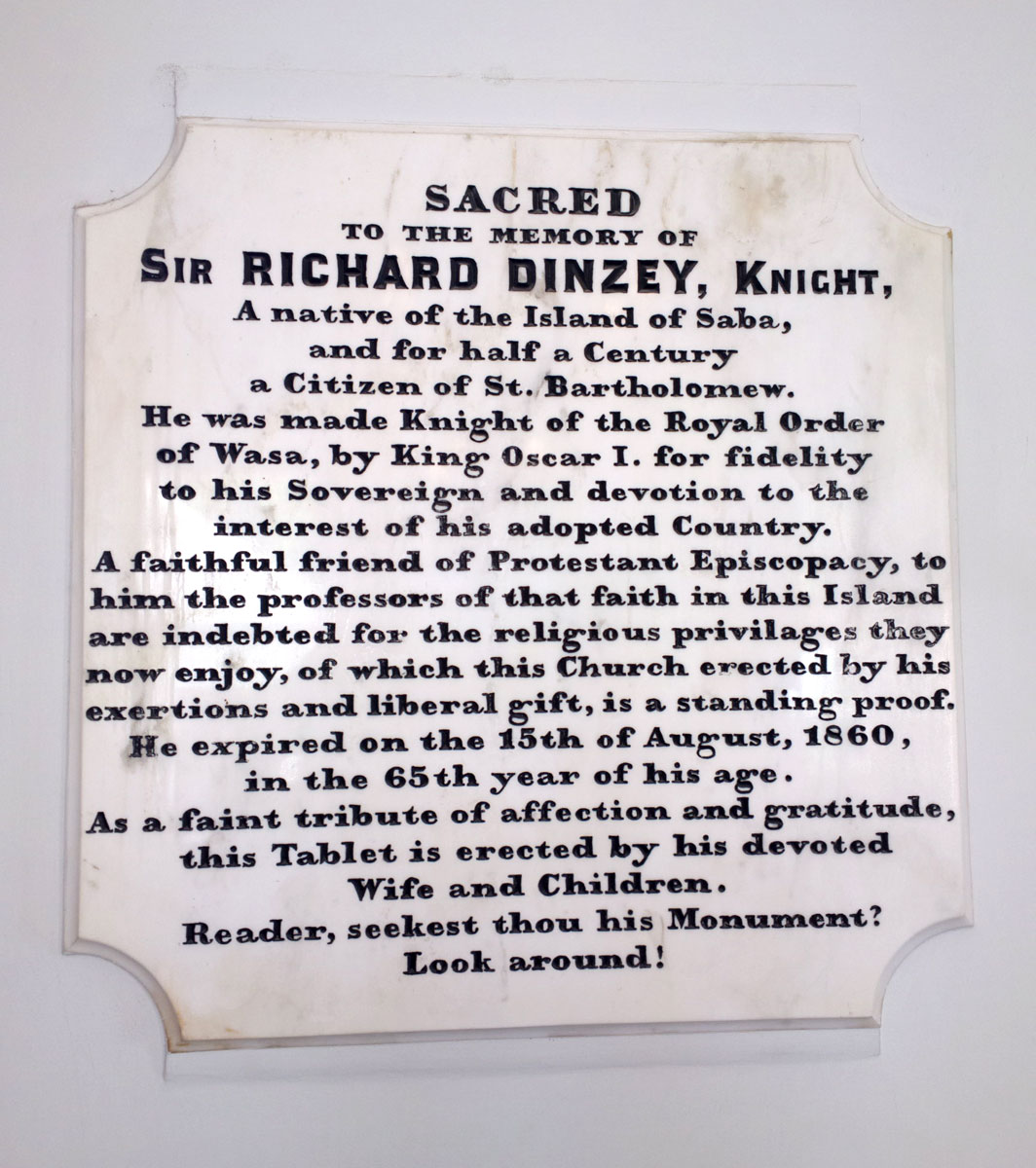 Sir Richard Dinzey was made a Knight of the Royal Order of Wasa by King Oscar I of Sweden. - This memorial plaque is inside the Anglican Church.