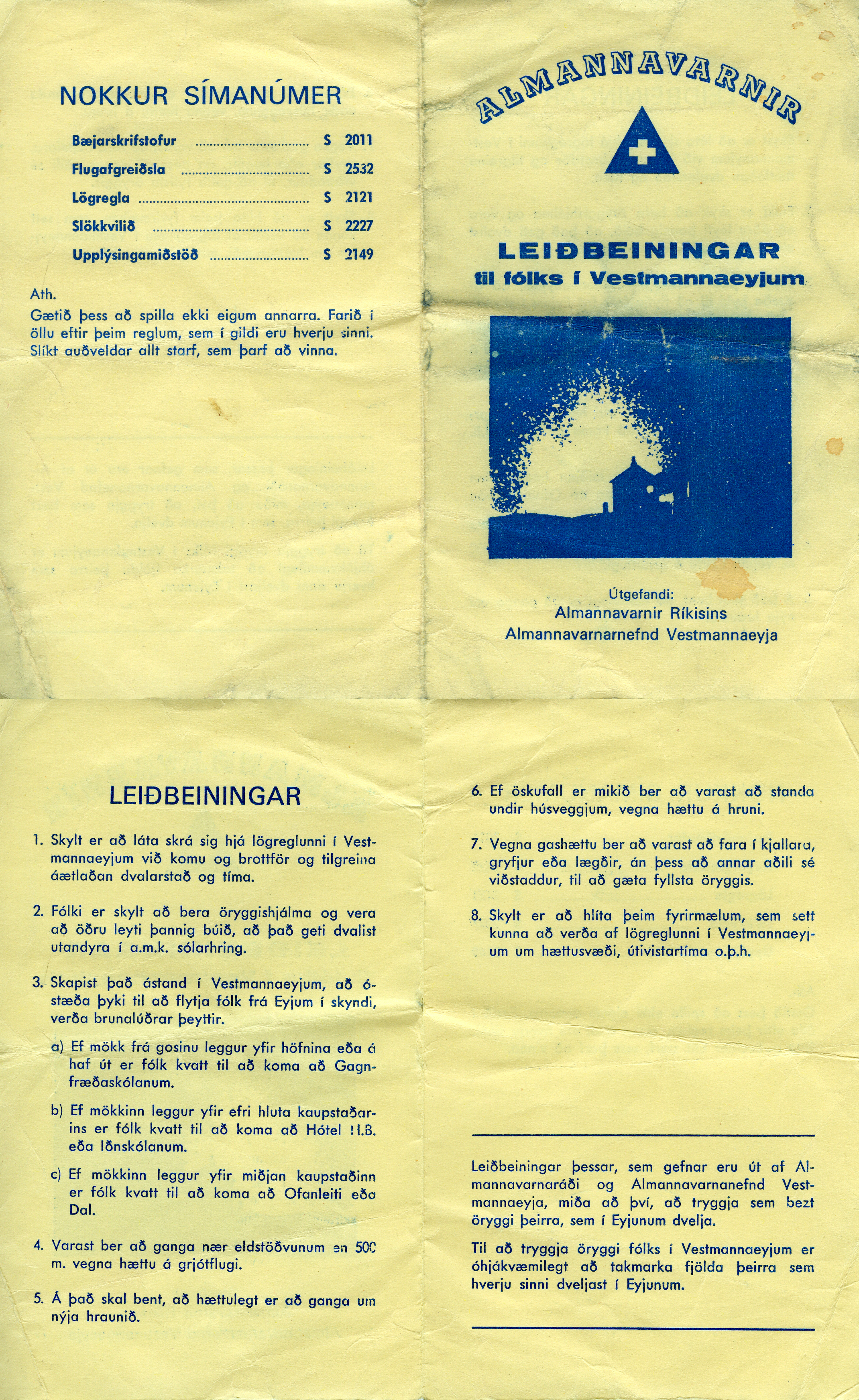 Instruction in Icelandic to the people in Vestmannaeyjar from the civil defense.